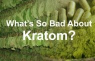 What's so bad about Kratom?